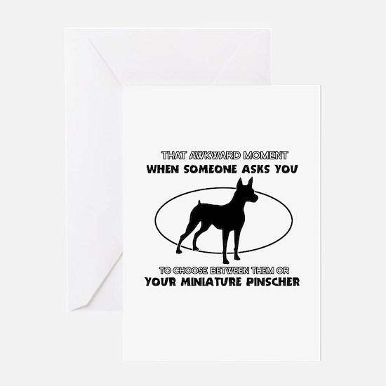 Miniature Pinscher dog funny designs Greeting Card