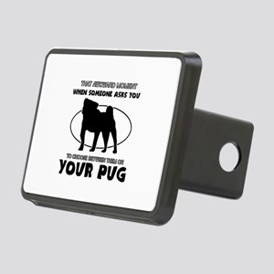Pug dog funny designs Rectangular Hitch Cover
