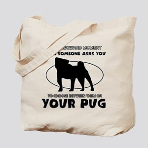 Pug dog funny designs Tote Bag