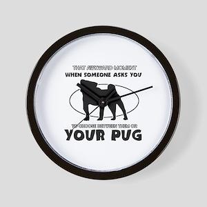 Pug dog funny designs Wall Clock