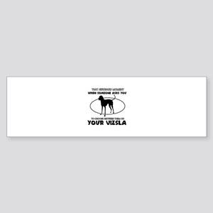 Vizsla dog funny designs Sticker (Bumper)