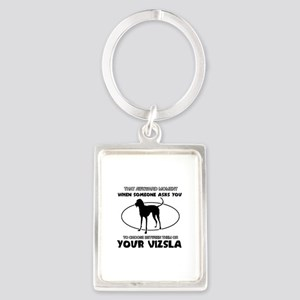 Vizsla dog funny designs Portrait Keychain
