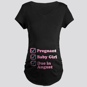 Due in August Maternity T-Shirt