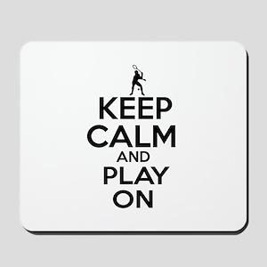Keep calm and play Squach Mousepad