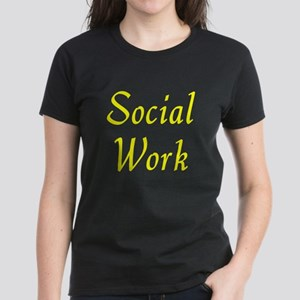 Social Work (Yellow) Women's Dark T-Shirt