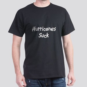 Hurricanes Suck Dark T-Shirt