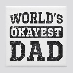 Vintage World's Okayest Dad Tile Coaster
