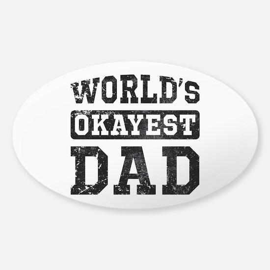Vintage World's Okayest Dad Sticker (Oval)