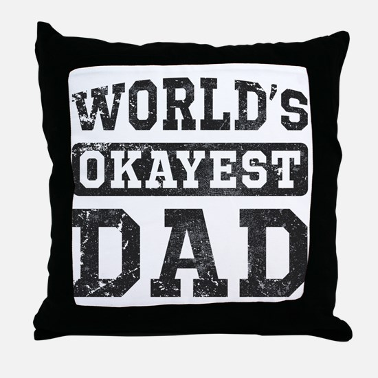 Vintage World's Okayest Dad Throw Pillow