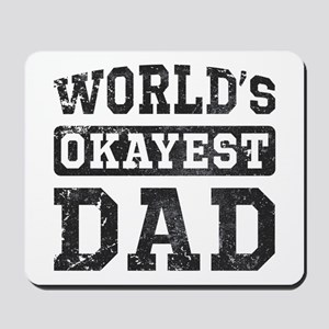 Vintage World's Okayest Dad Mousepad