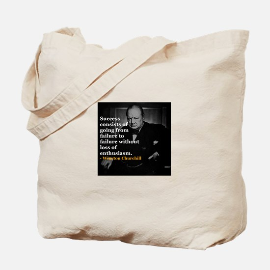 Winston Churchill on Sucess over failure Tote Bag