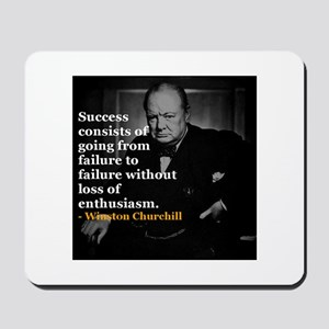 Winston Churchill on Sucess over failure Mousepad
