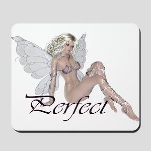 Perfect - Beautiful Fairy Mousepad