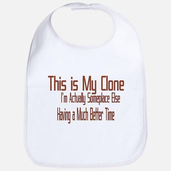 This is My Clone Bib