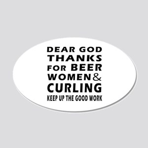 Beer Women And Curling 20x12 Oval Wall Decal