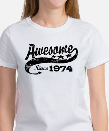 Awesome Since 1974 Women's T-Shirt