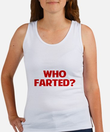 Who Farted Tank Top