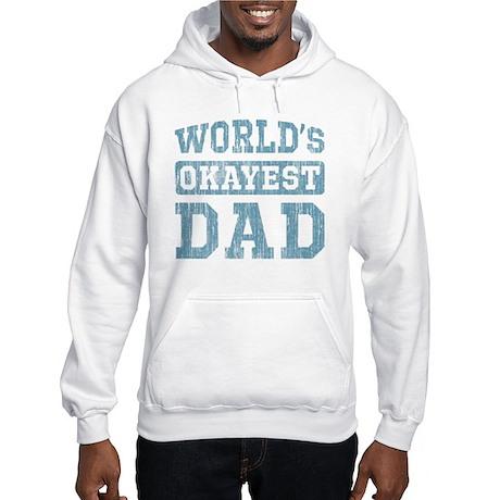 World's Okayest Dad [v. blue] Hooded Sweatshirt