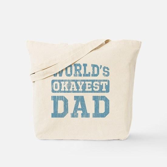 World's Okayest Dad [v. blue] Tote Bag