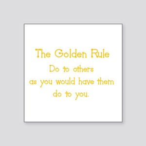 golden rule Sticker