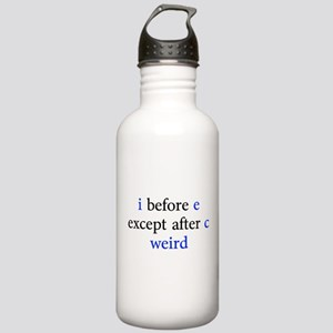 I Before E Except After C Weird Water Bottle