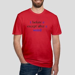 I Before E Except After C Weird T-Shirt