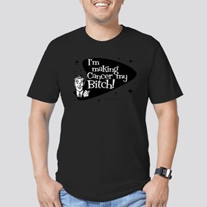 Making Cancer my Bitch T-Shirt