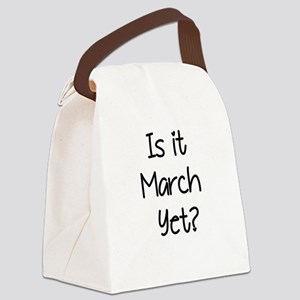 IS IT MARCH? Canvas Lunch Bag