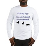 Visiting Dogs Long Sleeve T-Shirt
