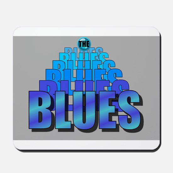 BLUES MUSIC BLUES Mousepad