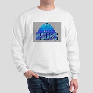BLUES MUSIC BLUES Sweatshirt