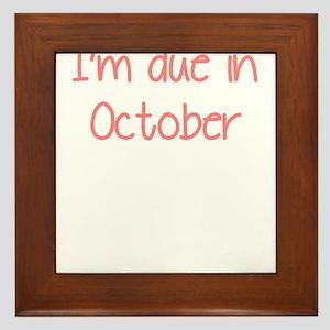 IM DUE IN OCTOBER PINK Framed Tile