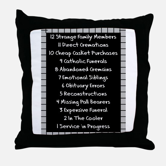funeral proof 4 Throw Pillow