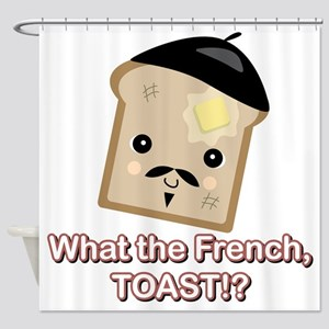 what the french toast Shower Curtain