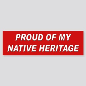 Native Heritage Pride Bumper Sticker