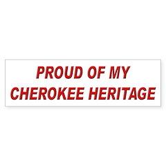 Cherokee Heritage Pride Bumper Bumper Sticker