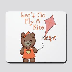 Lets Go Fly A Kite Mousepad
