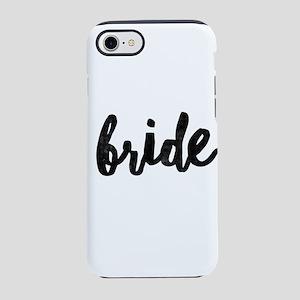 Wedding Party- Bride iPhone 7 Tough Case