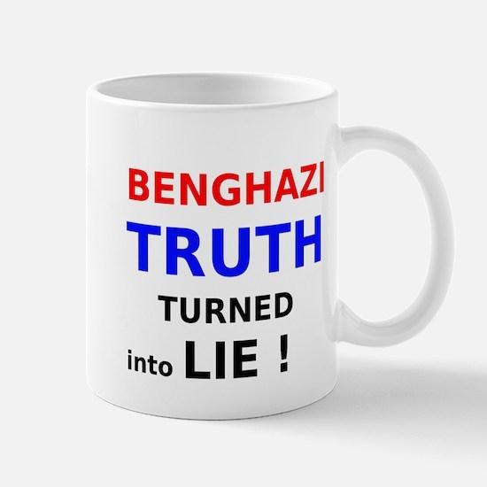 Benghazi Truth Turned into Lie Mug
