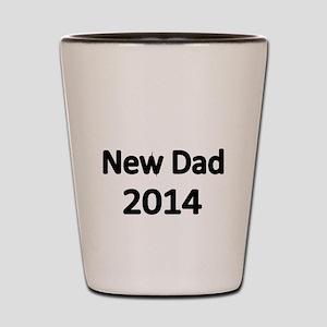 New Dad 2014 Shot Glass