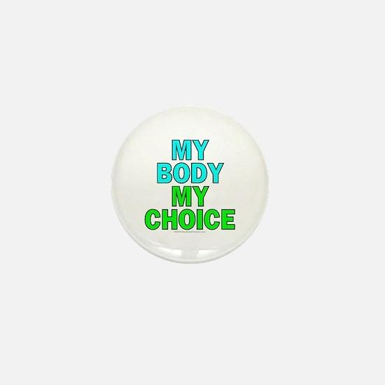 "My body, my choice (1"" mini button)"