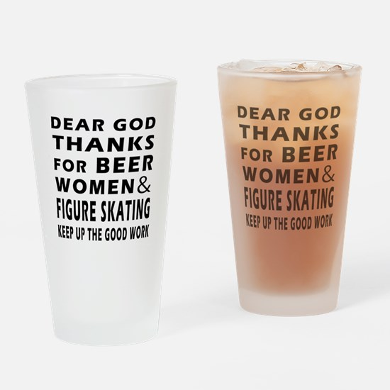 Beer Women And Figure Skating Drinking Glass
