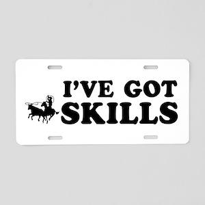 I've got Team Roping skills Aluminum License Plate