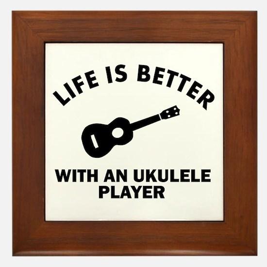 Life is better with a Ukulele Framed Tile