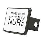 Trust Me, Im A Critical Care Nurse Hitch Cover