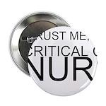 Trust Me, Im A Critical Care Nurse 2.25