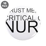 Trust Me, Im A Critical Care Nurse 3.5