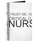 Trust Me, Im A Critical Care Nurse Journal