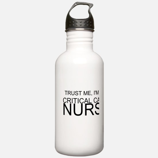 Trust Me, Im A Critical Care Nurse Water Bottle
