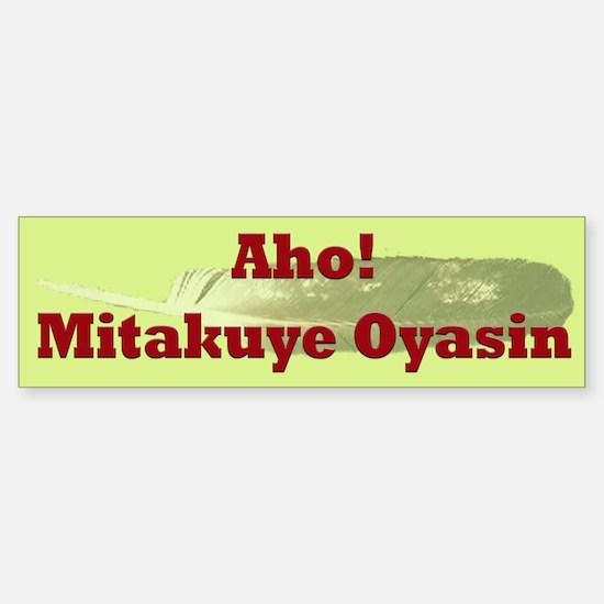 Mitakuye Oyasin (All My Relations) bumper sticker